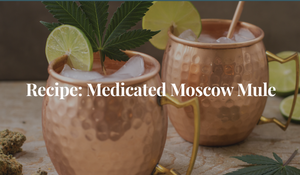 recipe: medicated moscow mule. picture of copper mugs with ice, cannabis leaf and lime wedges